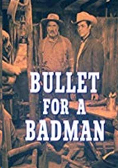 Bullet for a Badman