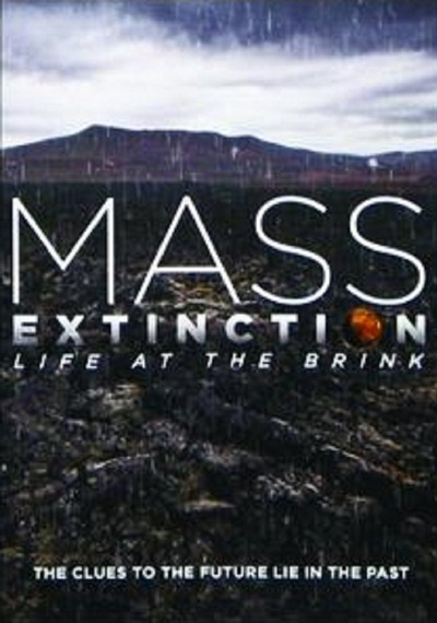 Mass Extinction: Life at the Brink