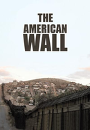 The American Wall