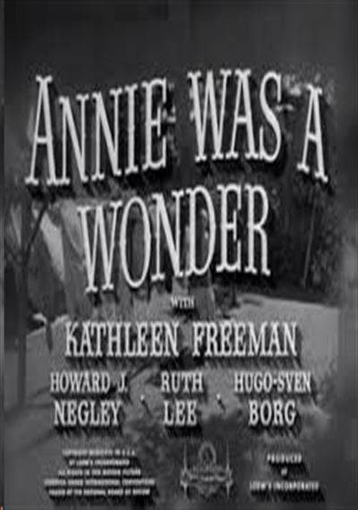 Annie Was a Wonder