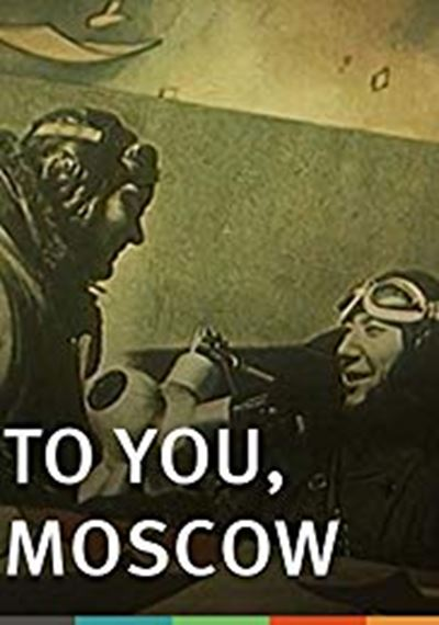 To You, Moscow
