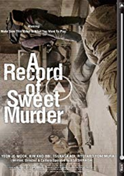 A Record of Sweet Murder [Aru yasashiki satsujinsha no kiroku]
