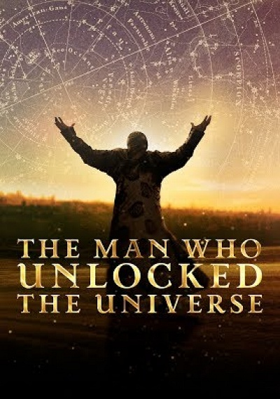 The Man Who Unlocked the Universe