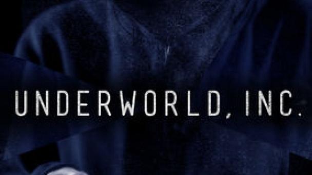 Underworld, Inc.