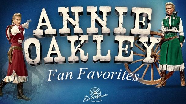 Annie Oakley: Fan Favorites