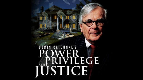 Dominick Dunne's Power, Privilege, and Justice