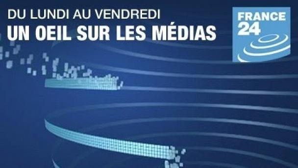 FRANCE 24 Un oeil sur les médias