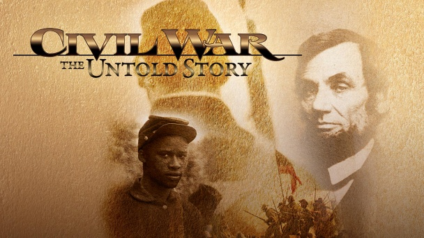 Civil War: The Untold Story