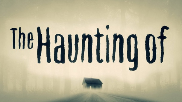 The Haunting Of...
