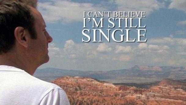 I Can't Believe I'm Still Single
