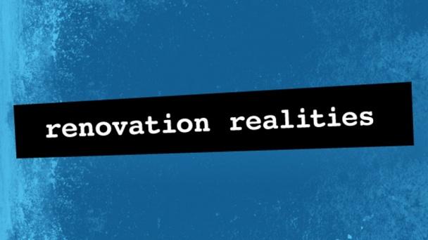 Renovation Realities