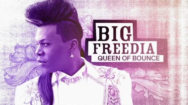Big Freedia: Queen of Bounce
