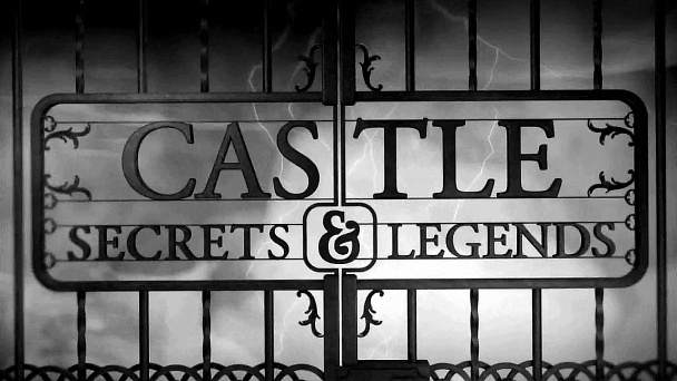Castle Secrets & Legends