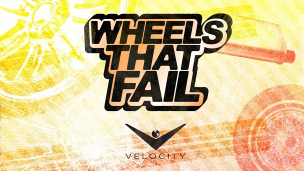Wheels That Fail