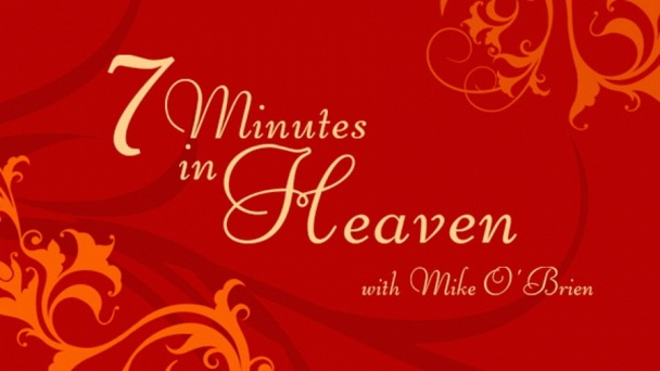 7 Minutes in Heaven with Mike O'Brien