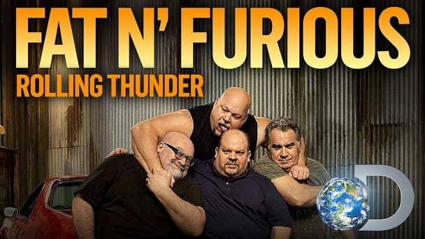 Fat N' Furious Rolling Thunder