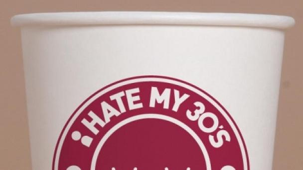 I Hate My 30's