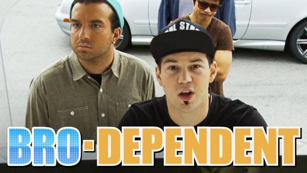 Bro-Dependent
