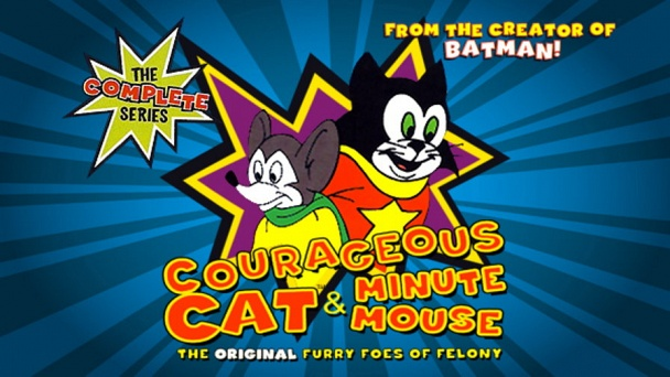 Courageous Cat & Minute Mouse