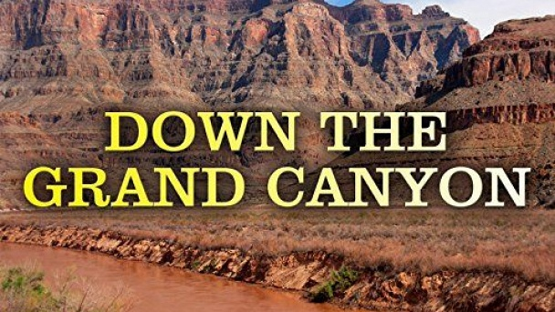 Down the Grand Canyon