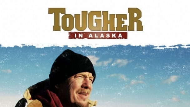 Tougher in Alaska