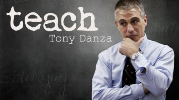 Teach: Tony Danza