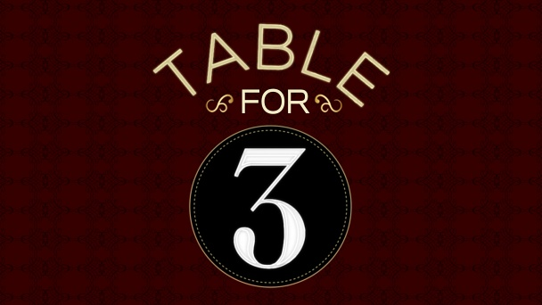 Table For 3