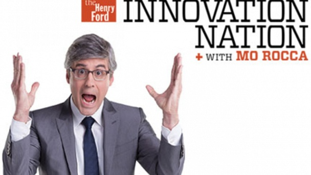 The Henry Ford's Innovation Nation