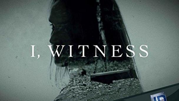 I, Witness
