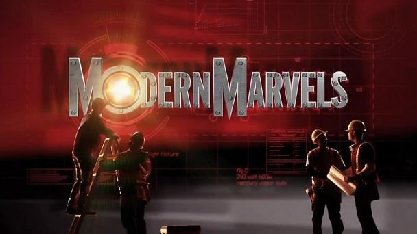 Modern Marvels
