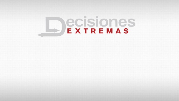Decisiones Extremas