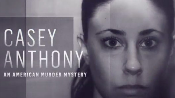 Casey Anthony: An American Murder Mystery