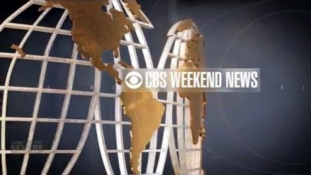 CBS Weekend News