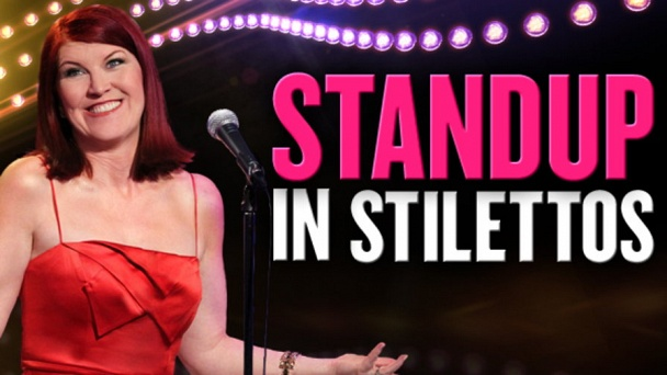 Standup in Stilettos