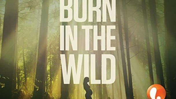 Born In The Wild (Lifetime)