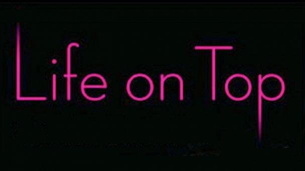 Life on Top