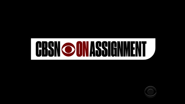 CBSN: On Assignment