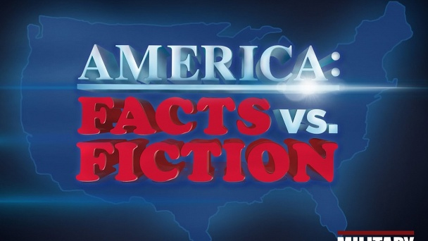 America: Fact vs. Fiction