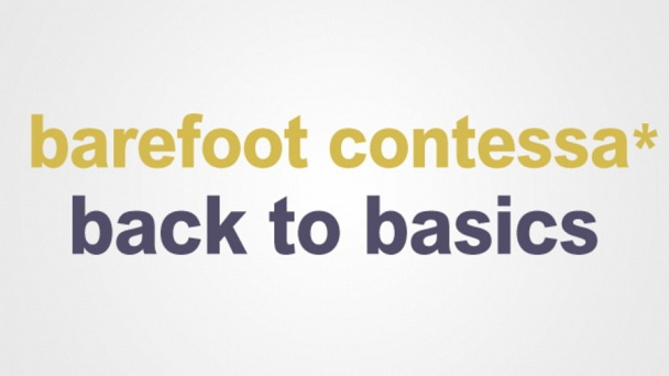 Barefoot Contessa: Back to Basics