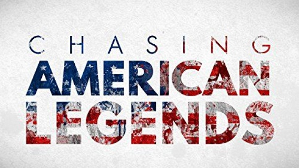Chasing American Legends