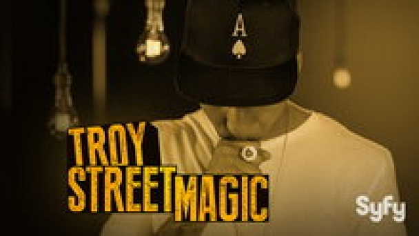 Troy: Street Magic