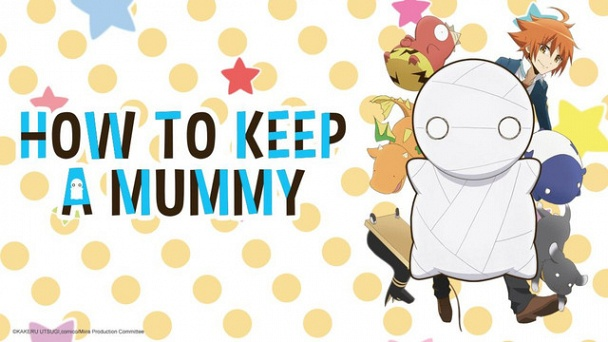 How to Keep a Mummy