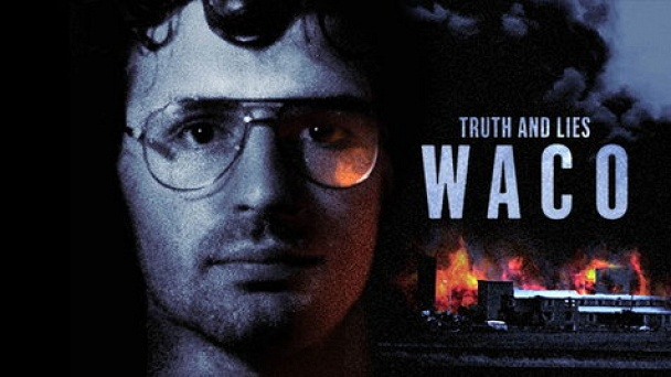 Truth and Lies: Waco