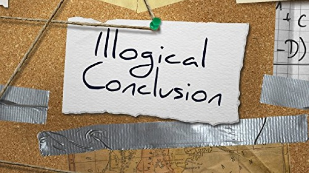 Illogical Conclusions