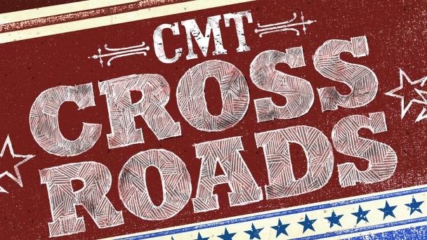 CMT Crossroads