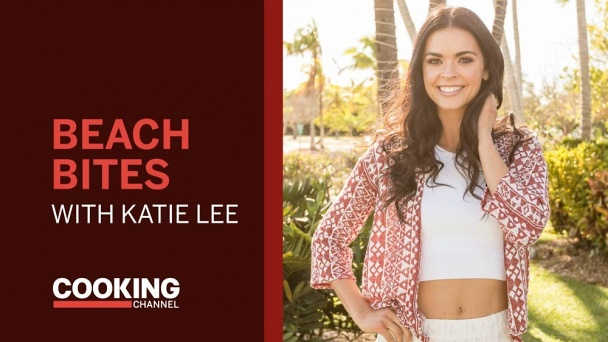 Beach Bites with Katie Lee