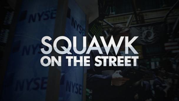 Squawk on the Street