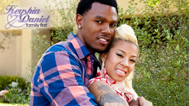 Keyshia & Daniel: Family First