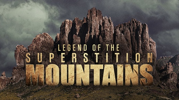 Legend of the Superstition Mountains
