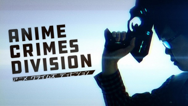Anime Crimes Division